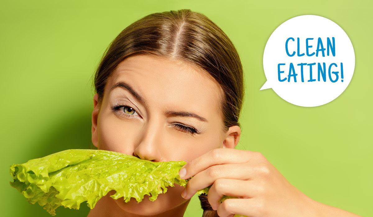 Clean Eating - Clean eating